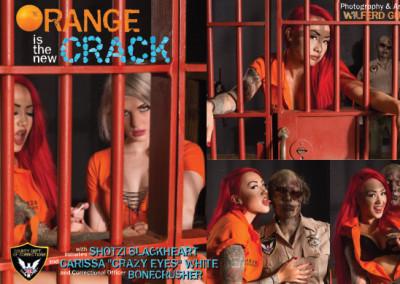 Orange Is The New Crack Photos & Layout